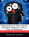 Information of Value and Its Effective Delivery: A New Way of Thinking