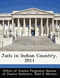 Jails in Indian Country, 2011