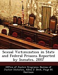 Sexual Victimization in State and Federal Prisons Reported by Inmates, 2007