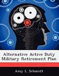 Alternative Active Duty Military Retirement Plan