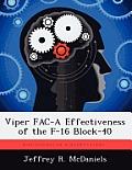 Viper Fac-A Effectiveness of the F-16 Block-40