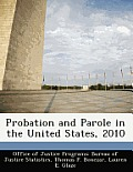 Probation and Parole in the United States, 2010