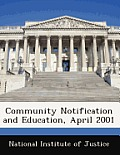 Community Notification and Education, April 2001