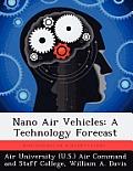 Nano Air Vehicles: A Technology Forecast