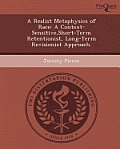 A Realist Metaphysics of Race: A Context-Sensitive, Short-Term Retentionist, Long-Term Revisionist Approach.