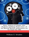 Policy Analysis of Chapter 101a: Readiness and Range Preservation, of the National Defense Authorization ACT for Fiscal Year 2004