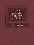 Neue Lepidopteren Von Peru Und Bolivia...