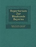 Repertorium Zur M Nzkunde Bayerns
