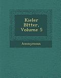 Kieler Bl Tter, Volume 5