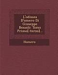 L'Odissea D'Omero Di Giuseppe Bossoli: Tomo Primo[-Terzo]...