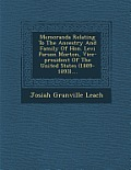 Memoranda Relating to the Ancestry and Family of Hon. Levi Parson Morton, Vice-President of the United States (1889-1893)....