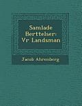 Samlade Ber Ttelser: V R Landsman