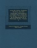 Uvres de Lucien: Traduites Du Grec, Avec Des Remarques Historiques & Critiques Sur Le Texte de CET Auteur, Et La Collation de Six Manus