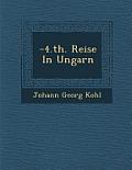 -4.Th. Reise in Ungarn
