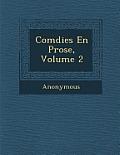 Com Dies En Prose, Volume 2
