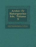 Archiv Fur Naturgeschichte, Volume 9