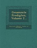Gesammte Predigten, Volume 2...