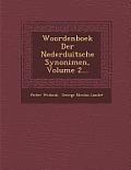 Woordenboek Der Nederduitsche Synonimen, Volume 2...