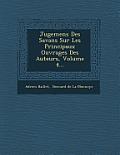 Jugemens Des Savans Sur Les Principaux Ouvrages Des Auteurs, Volume 4...