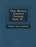 Ohio History Teachers' Journal, Issue 16...