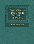 Pages Choisies Des Grands Ecrivains: Michelet...