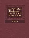 La Juventud Ilustrada,, Las Virtudes y Los Vicios