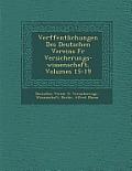 Ver Ffentlichungen Des Deutschen Vereins Fur Versicherungs-Wissenschaft, Volumes 15-19