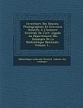 Inventaire Des Dessins, Photographies Et Gravures Relatifs A L'Histoire Generale de L'Art. Legues Au Departement Des Estampes de La Bibliotheque Natio