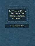 La Th Orie Et La Pratique Des Radiocommunications ...