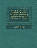 Die Reden Gotamo Buddho's Aus Der Mittleren Sammlung Majjhimanik Yo Des P Li-Kanons, Volume 1