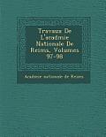 Travaux de L'Acad Mie Nationale de Reims, Volumes 97-98