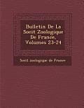 Bulletin de La Soci T Zoologique de France, Volumes 23-24