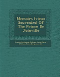 Memoirs (Vieux Souvenirs) of the Prince de Joinville