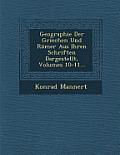 Geographie Der Griechen Und Romer Aus Ihren Schriften Dargestellt, Volumes 10-11...