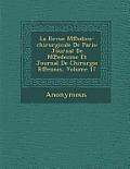 La Revue M Edico-Chirurgicale de Paris: Journal de M Edecine Et Journal de Chirurgie R Eunis, Volume 17