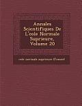 Annales Scientifiques de L' Cole Normale Sup Rieure, Volume 20