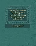 Journal Des Scavans, Avec Des Extraits Des Meilleurs Journaux de France Et D'Angleterre, Volume 65...