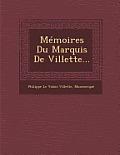 Memoires Du Marquis de Villette...