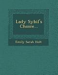 Lady Sybil's Choice...