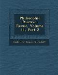 Philosophie Positive: Revue, Volume 11, Part 2