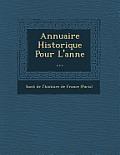 Annuaire Historique Pour L'Ann E ...