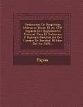 Ordenanza de Hospitales Militares Desde El A O 1739 Seguida del Reglamento General Para El Gobierno y R Gimen Facultativo del Cuerpo de Sanidad Milita