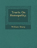 Tracts on Homopathy...