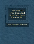Journal of the Iron and Steel Institute, Volume 89...