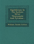 Equilibrium in the System: Silver Thiocyanate and Pyridine...