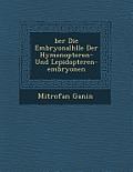 Ber Die Embryonalh Lle Der Hymenopteren- Und Lepidopteren-Embryonen