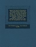 Esprit Du Code de Commerce, Ou Commentaire Puise Dans Les Proces-Verbaux Du Conseil D'Etat, Les Exposes de Motifs Et Discours, Les Observations Du Tri