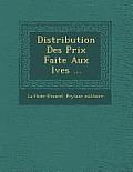 Distribution Des Prix Faite Aux L Ves ...