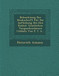 Beleuchtung Der Denkschrift Fur Die Aufhebung Des Den Kathol. Geistlichen Vorgeschriebenen Colibats Von P. I. A...