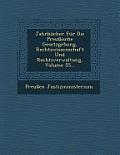 Jahrbucher Fur Die Preussische Gesetzgebung, Rechtswissenschaft Und Rechtsverwaltung, Volume 55...